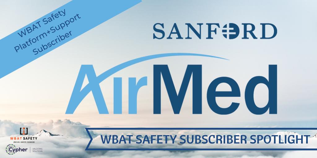 Subscriber Spotlight: Sanford AirMed