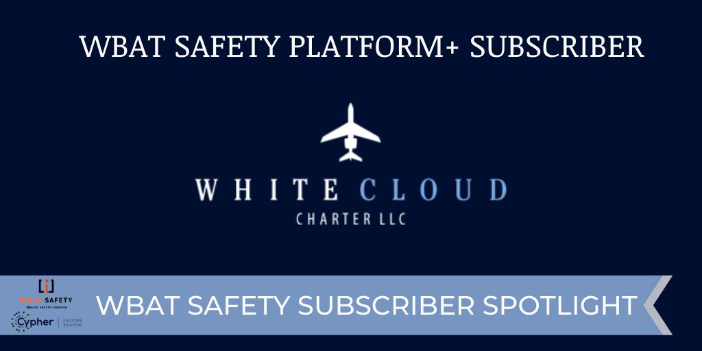 Subscriber Spotlight: White Cloud Charter LLC