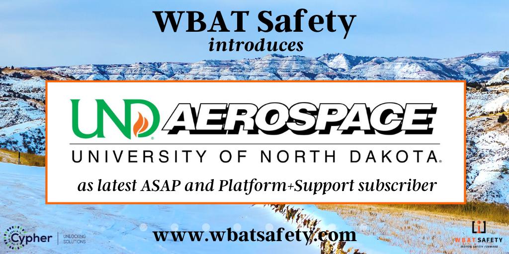 WBAT Safety Introduces University of North Dakota Aerospace as Most Recent ASAP and Platform+ Subscriber