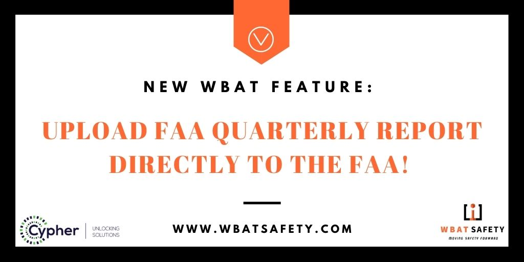 New WBAT Feature: Upload FAA Quarterly Report Directly to the FAA