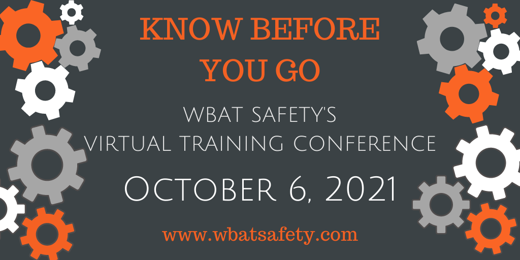 WBAT Safety's Virtual Training Conference: Know Before You Go